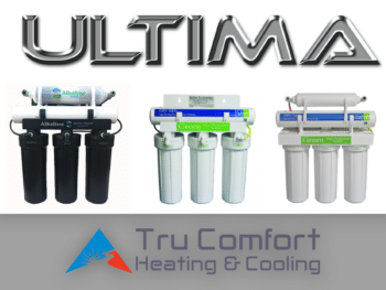 Tru Comfort Heating & Cooling Offers Ultima Green and Ultima Alkalizer Reverse Osmosis 4 and 5 Stage Systems